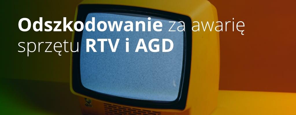 Żółty telewizor – odszkodowanie za awarię sprzętu RTV i AGD